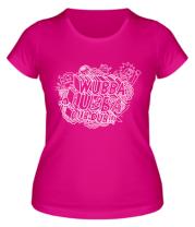 Женская футболка  Wubba Lubba dub dub