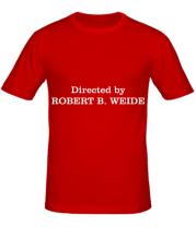 Мужская футболка  Directed by Robert B. Weide