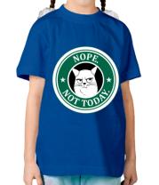Детская футболка Nope not today
