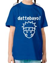 Детская футболка Naruto dattebayo!