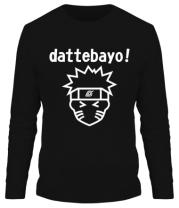 Мужская футболка длинный рукав Naruto dattebayo!