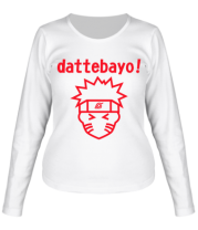 Женская футболка длинный рукав Naruto dattebayo!