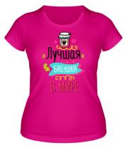 Женская футболка  Лучшая в мире бабушка