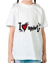 Детская футболка  Я люблю спорт