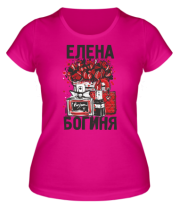 Женская футболка  Елена Богиня