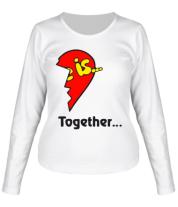 Женская футболка с длинным рукавом Love is...Together