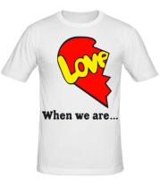 Мужская футболка  Love is...Together