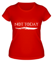Женская футболка  Game of Thrones: not today