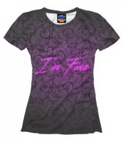 Женская футболка 3D I am fine